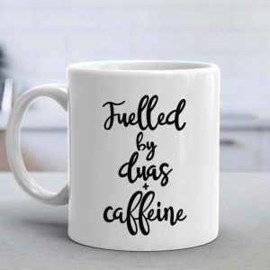 Fuelled by Duas & Caffeine Mug Round Handle